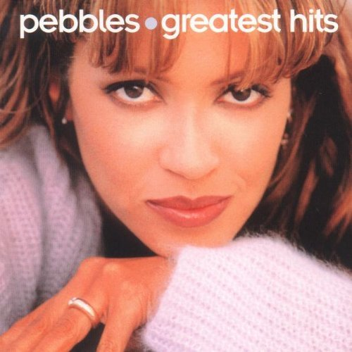 Pebbles - Greatest Hits Pebbles
