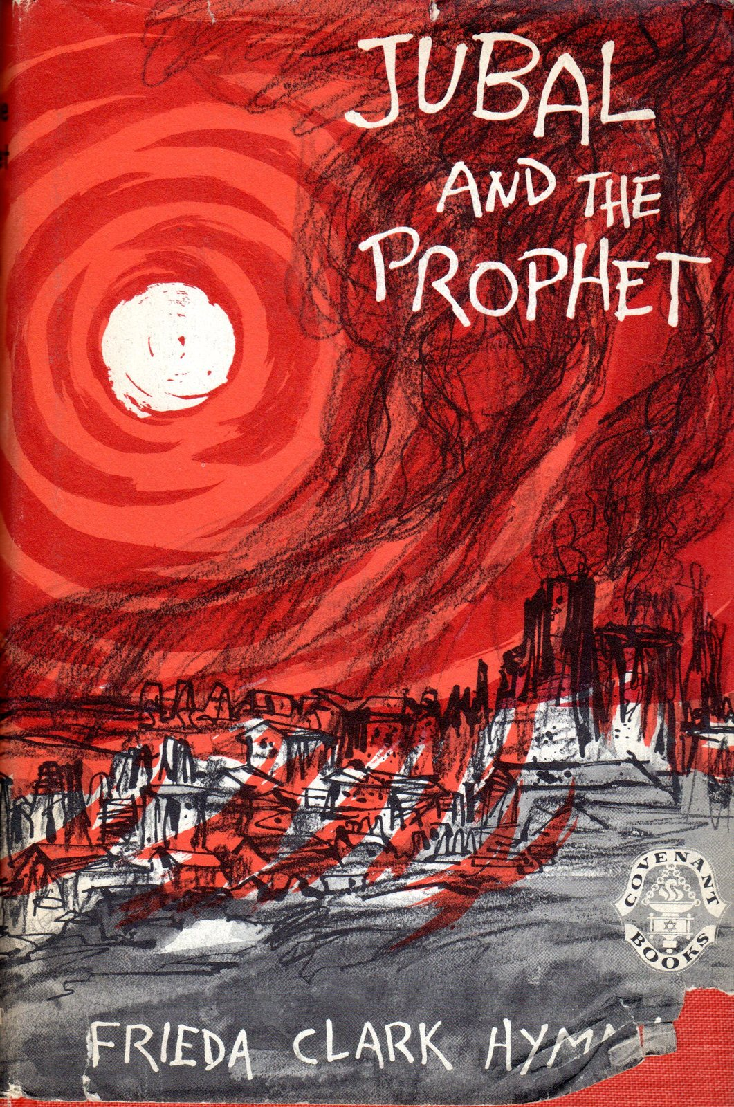 Jubal and The Prophet By Frieda Clark Hyman