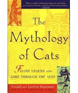 The Mythology of Cats : Feline Legend and Lore : New Softcover  @ZB - $11.95