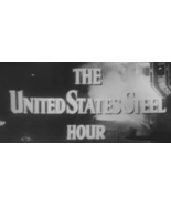 U. S. Steel Hour (1953) 12 VERY RARE Episodes - $12.95