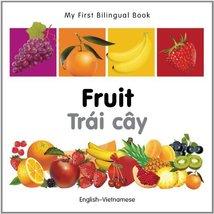 My First Bilingual Book–Fruit (English–Vietnamese) [Board book] Milet Pu... - $8.90