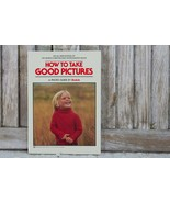 Kodak How to take good pictures A Photo Guide by KODAK BOOK MANUAL USA V... - $11.99