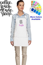 Personalized Apron with Coffee Teach Grade Sleep Teacher Embroidery Design - $22.99