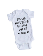 Funny I'm the Best Thing to Come Out of 2020 New Baby Bodysuit Creeper - $8.95