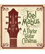 A Parlor Guitar Christmas by Joel Mabus - $29.99