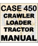 CASE IH 450 Backhoe Crawler Loader SERVICE Repair MANUAL Manuals CD - $8.22