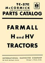Farmall H & HV Tractor Tractors PARTS Catalog MANUAL TC-27E BOOKMARKED CD image 1