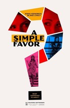 "A Simple Favor Movie Poster Paul Feig 2018 Film Print 13x20"" 24x36"" 27x4... - $9.80+"