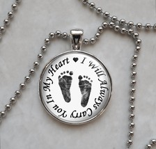 I Will Always Carry You In My Heart Baby Feet Love Miscarriage Necklace - £10.64 GBP+