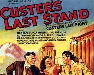 Primary image for CUSTER'S LAST STAND, 15 CHAPTER SERIAL, 1936