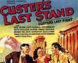 CUSTER'S LAST STAND, 15 CHAPTER SERIAL, 1936 - $19.99