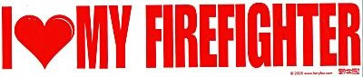 I LOVE MY FIREFIGHTER Large Vinyl Decal  with a large RED HEART- Fireman Decal