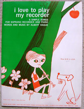 Vintage Soprano Recorder  I Love To Play My Recorder Music Book Booklet 1965 image 1