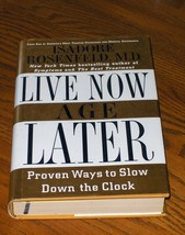 Live Now Age Later    Isadore Rosenfeld - $14.00