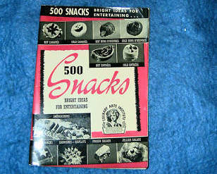 500 Snacks Bright Ideas For Entertaining Culinary Arts 1940
