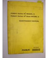 Fanuc Series 0i-Model C Maintenance Manual - $50.00