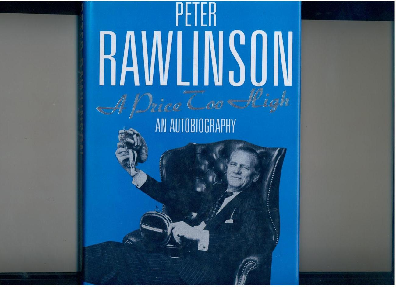 Primary image for Peter Rawlinson--A PRICE TOO HIGH--1989 - UK 1st, biography