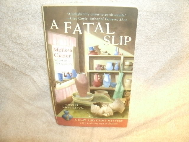 Primary image for A Fatal Slip    (A Clay and Crime Mystery)