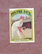 1972 Topps high # 662 Stan Bahnsen Chicago White Sox Nice Card - $4.99