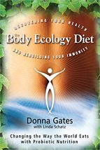 The Body Ecology Diet: Recovering Your Health and Rebuilding Your Immunity [Pape image 2