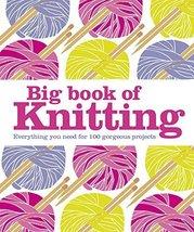 Big Book of Knitting [Hardcover] [Aug 22, 2013] DK Books - $39.60