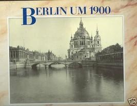Berlin Um 1900 by Herbert Kraft, Archiv Fur Kunst Und Geschichte (German... - $34.99