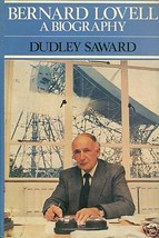 Bernard Lovell by Dudley Saward (1984, Book, Illustrated) - $9.99
