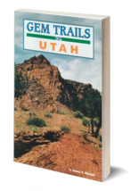 Gem Trails of Utah ~ Rock Hounding - $9.95
