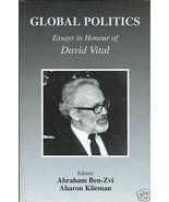 Global Politics: Essays in Honour of David Vital (2001, Hardcover) - $84.99