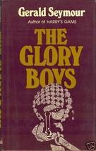 The Glory Boys by Seymour, Gerald - $8.95