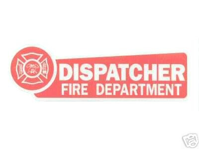 FIRE DEPARTMENT DISPATCHER   HIGHLY REFLECTIVE VEHICLE DECAL