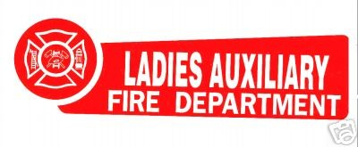 LADIES AUXILIARY - FIRE DEPARTMENT - Red and Silver decal