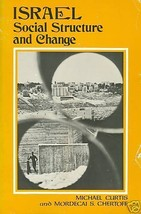 Israel: Social Structure and Change by Curtis, Michael - $8.50