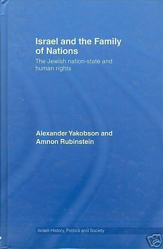 Israel and the Family of Nations by Alexander Yakobson, Amnon Rubinstein...