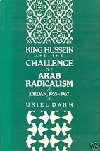 King Hussein and the Challenge of Arab Radicalism - $16.99
