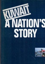 Kuwait: A Nation's Story  - $9.99