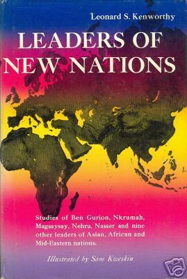 Leaders Of New Nations by Kenworthy, Leonard