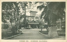 Mission Inn, Riverside, California 1924 used Postcard  - $5.99
