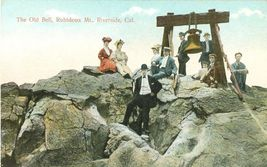 The Old Bell, Rubidoux Mt., Riverside, Cal  early 1900s unused Postcard  - $12.99