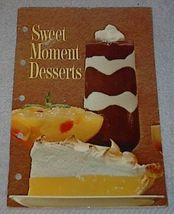 Vintage Recipe Cookbook Sweet Moment Desserts image 1