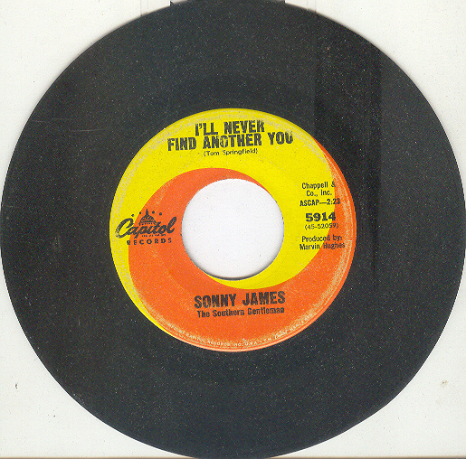 SONNY JAMES 45 RPM I'll Never find Another You