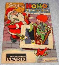 Montgomery Wards Christmas Santa HoHo Coloring Book 1959 Advertise - $8.00