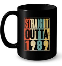 Straight Outta Retro USA 1989 29th Birthday Gift 29 Vintage Gift Coffee Mug - $13.99+