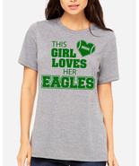 This Girl Loves Her Eagles football T Shirt, Philadelphia Eagles fan tee... - $19.79+