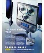 """Sharper Image The """"Futuro"""" Is Now... Full Page Color Print Ad 2003 Near ... - $3.49"""