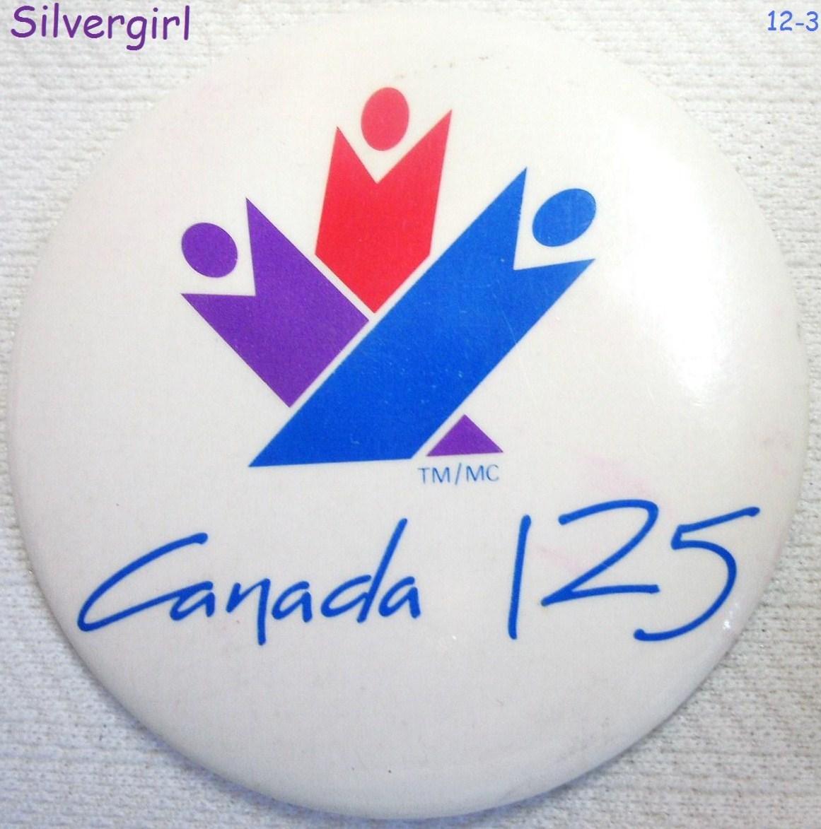 Canada 125th year pinback 2