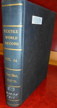 Textile World Record bound magazines 1912-13 machines weaves dyeing wool... - $25.00