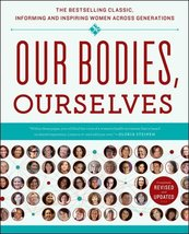 Our Bodies, Ourselves [Paperback] Boston Women's Health Book Collective ... - $39.60