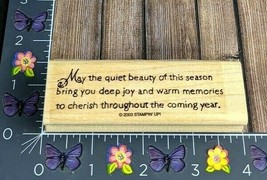 Stampin' Up! May Quiet Beauty Of This Season Bring Joy Rubber Stamp 2003 #O6 - $6.19