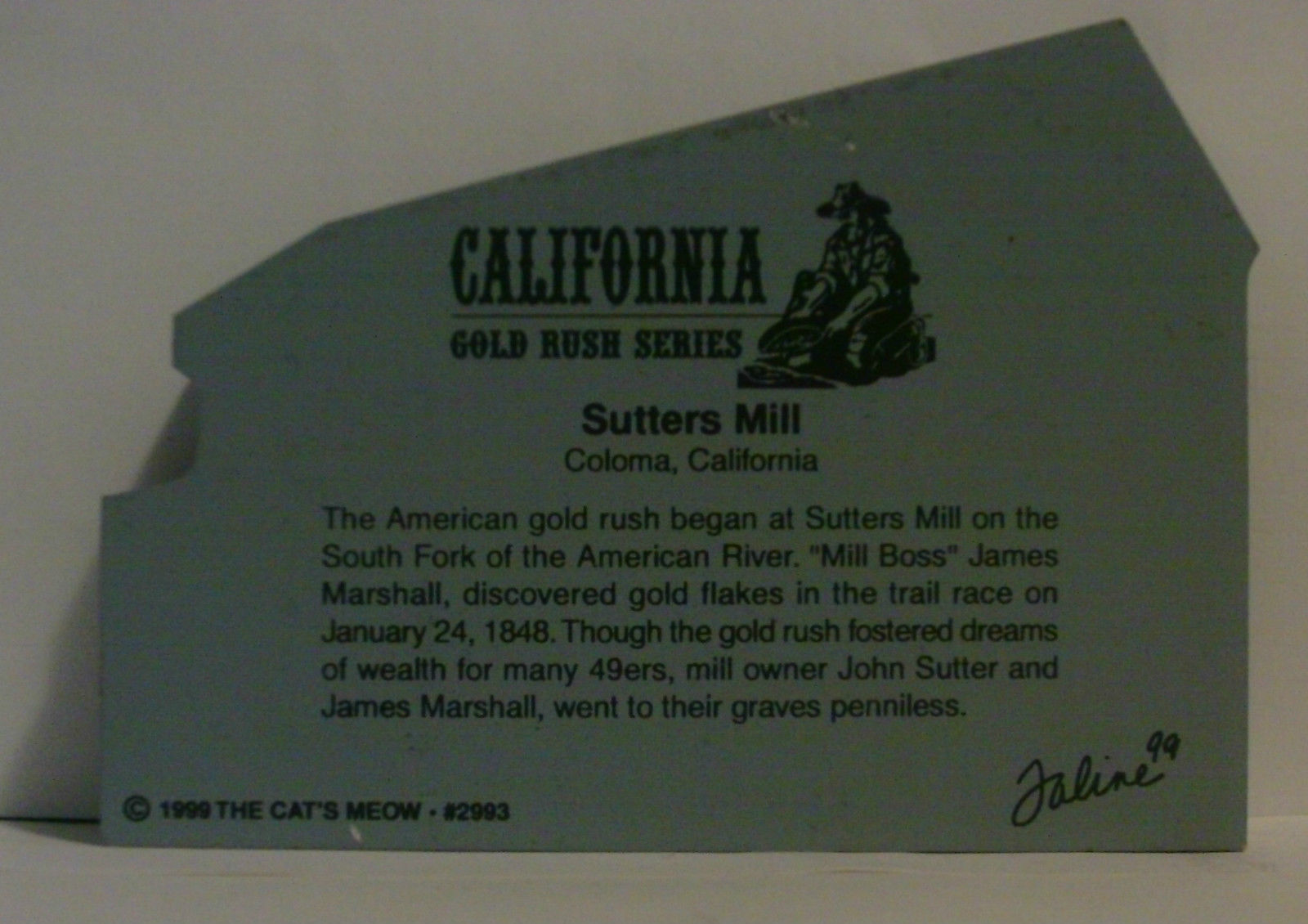 The Cats Meow Meow 1999 California Gold Rush Series Sutters Mill image 2